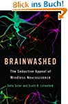 Brainwashed: The Seductive Appeal of...