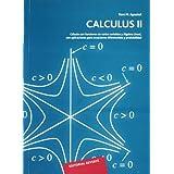 Calculus. Volumen 2. Cálculo con funciones de varias variables y Álgebra Lineal, con aplicaciones a las ecuaciones...