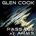 Passage at Arms (       UNABRIDGED) by Glen Cook Narrated by Brian Troxell
