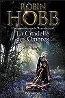 La Citadelle des Ombres, tome 2 par Hobb