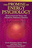 img - for The Promise of Energy Psychology: Revolutionary Tools for Dramatic Personal Change book / textbook / text book