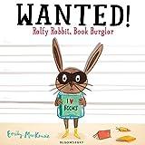 Emily MacKenzie Wanted! Ralfy Rabbit, Book Burglar