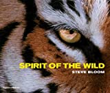Steve Bloom Spirit of the Wild