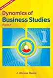 img - for Dynamics of Business Studies: Form 1 book / textbook / text book