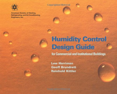 Humidity Control Design Guide for Commercial And Institutional Buildings