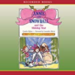 Annie and Snowball and the Shining Star | Cynthia Rylant