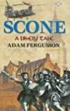 img - for Scone: A Likely Tale by Adam Fergusson (2004-09-20) book / textbook / text book