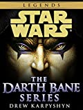 Darth Bane: Star Wars 3-Book Bundle: Path of Destruction, Rule of Two, Dynasty of Evil (Star Wars: Darth Bane Trilogy - Legends)
