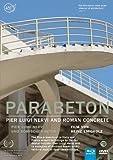 Image de Parabeton-Pier Luigi Nervi U [Blu-ray] [Import allemand]