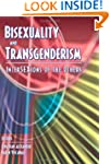 Bisexuality and Transgenderism: Inter...