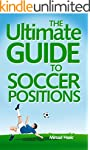 The Ultimate Guide to Soccer Position...