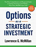 img - for Options as a Strategic Investment 5th (fifth) Edition by McMillan, Lawrence G. [2012] book / textbook / text book