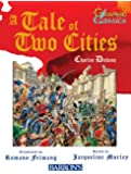 A Tale of Two Cities (Barron's Graphic Classics)