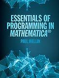 Essentials of Programming in Mathematica®