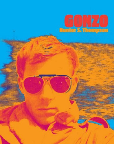 Gonzo: Hunter S Thompson, Steve Crist, Johnny Depp: Amazon.com: Books