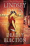 img - for Deadly Election: A Flavia Albia Mystery (Flavia Albia Series) book / textbook / text book
