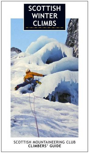 Scottish Winter Climbs (Scottish Mountaineering Club Guide)