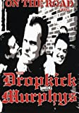 On the Road With the Dropkick Murphys [DVD] [Region 1] [US Import] [NTSC]