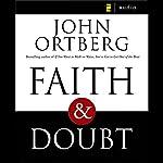 Faith and Doubt | John Ortberg