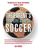 img - for The Parent's Complete Guide to Soccer book / textbook / text book