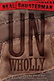UnWholly (Unwind Dystology)