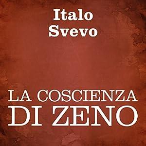 La coscienza di Zeno [Zeno's Conscience] Audiobook
