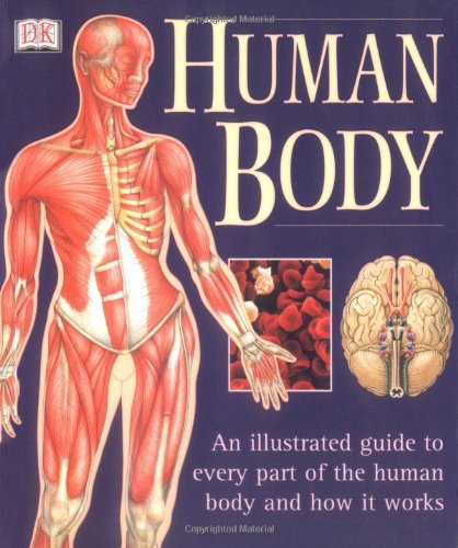 The Human Body (Natural Health(r) Complete Guide Series)