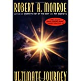 The Ultimate Journeyby Robert Monroe