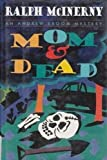 Mom and Dead: An Andrew Broom Mystery (0689121814) by McInerny, Ralph M.
