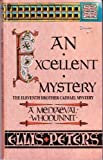 Ellis Peters An Excellent Mystery: 11