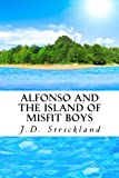img - for Alfonso and the Island of Misfit Boys book / textbook / text book