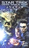 Avatar Book Two (Star Trek Deep Space Nine) (0743400518) by Perry, S.D.