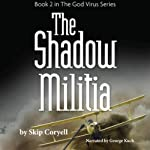 The Shadow Militia: The Thousand Year Night | Skip Coryell