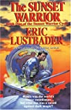 The Sunset Warrior (0345466780) by Lustbader, Eric Van