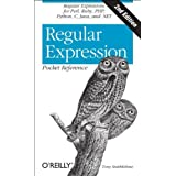 Regular Expression Pocket Reference: Regular Expressions for Perl, Ruby, PHP, Python, C, Java and .NET (Pocket Reference (O'Reilly)) ~ Tony Stubblebine