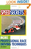 Speed Secrets II: More Professional Race Driving Techniques