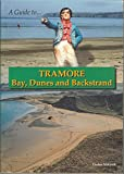 img - for A Guide to Tramore: Bay, Dunes and Backstrand book / textbook / text book