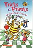 img - for Tricks & Pranks to Fool Your Friends book / textbook / text book