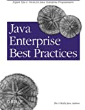Java Enterprise Best Practices (0596003846) by Robert Eckstein