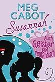 Susannah 6 - Auch Geister sind romantisch (German Edition)