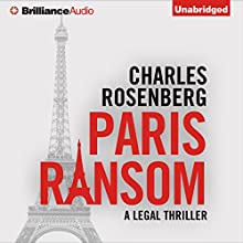 Paris Ransom (       UNABRIDGED) by Charles Rosenberg Narrated by Christopher Lane, Emily Sutton-Smith, Michael Page