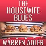 The Housewife Blues | Warren Adler