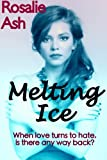 img - for Melting Ice (Roundwell Farm Trilogy) book / textbook / text book