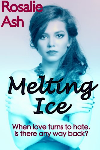 Book: Melting Ice (Roundwell Farm Trilogy) by Rosalie Ash