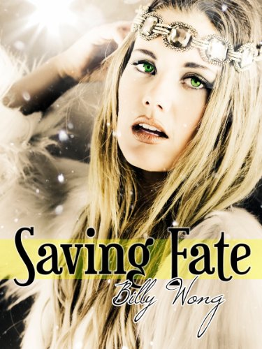 E-book - Saving Fate by Billy Wong