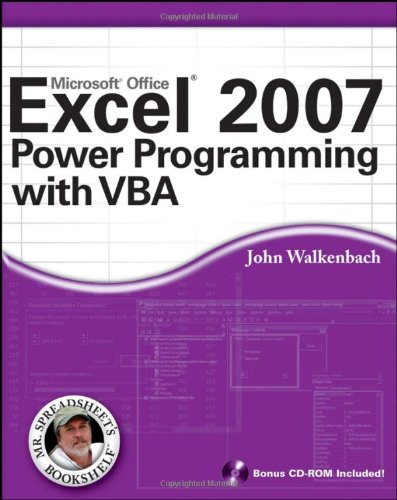 Excel 2007 Power Programming with VBA (Mr. Spreadsheet&#039;s Bookshelf)