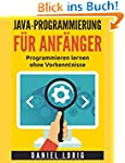 Java-Programmierung f�r Anf�nger: Pro...