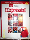 img - for Expresate Holt Spanish 1 (Texas Teacher's Edition) (English and Spanish Edition) book / textbook / text book