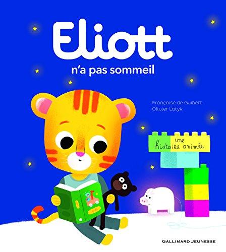 ELIOTT (2) : Eliott n'a pas sommeil