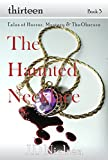 The Haunted Necklace (The Thirteen Series Book 3)